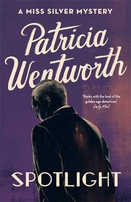 Spotlight by Patricia Wentworth