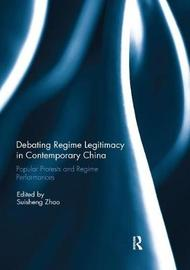 Debating Regime Legitimacy in Contemporary China