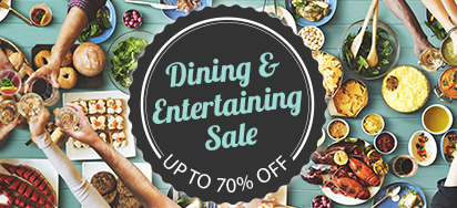 Dining & Entertaining Sale!