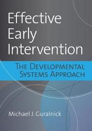 Effective Early Intervention by Michael J. Guralnick