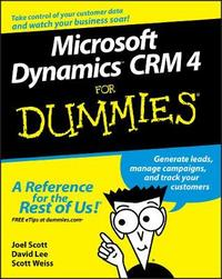 Microsoft Dynamics CRM 4 For Dummies by Joel Scott