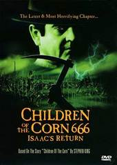 Children Of The Corn 666: Isaac's Return on DVD
