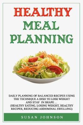 Hеаlthу Mеаl Planning by Susan Johnson image