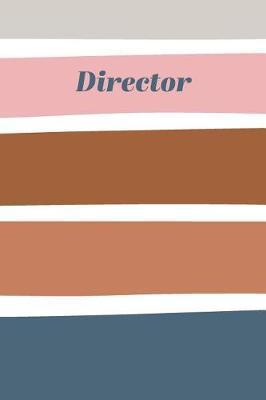 Director by Hattie Louise Notebooks