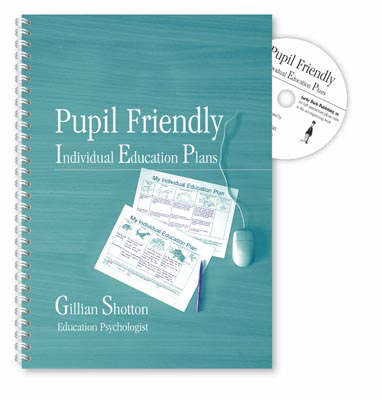 Pupil Friendly IEPs: Individual Education Plans for Primary School Children Aged 6 to 16 by Gillian Shotton image
