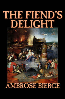 The Fiend's Delight by Ambrose Bierce image