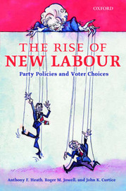 The Rise of New Labour by Anthony F Heath image