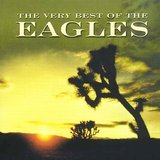 The Very Best Of The Eagles by The Eagles (Rock)