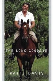 A Long Goodbye by Patti Davis image