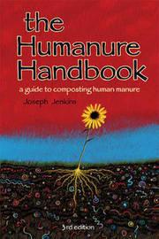 The Humanure Handbook by Joseph C. Jenkins