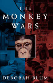 The Monkey Wars by Deborah Blum image