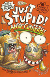 Just Stupid! by Andy Griffiths