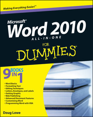 Word 2010 All-in-One For Dummies by Doug Lowe