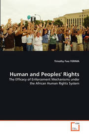 Human and Peoples' Rights by Timothy Fwa YERIMA