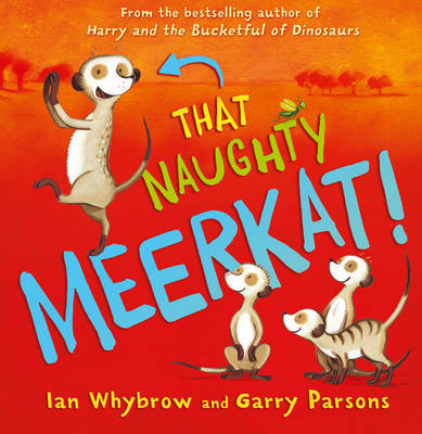 That Naughty Meerkat! by Ian Whybrow image