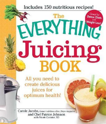 The Everything Juicing Book by Carole Jacobs image