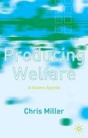 Producing Welfare by Chris Miller image