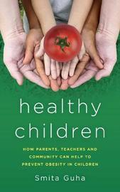 Healthy Children by Smita Guha image