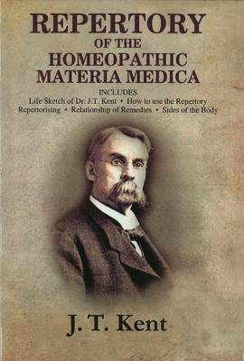 Repertory of the Homeopathic Materia Medica by J.T. Kent
