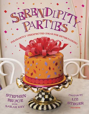 Serendipity Parties by Stephen Bruce