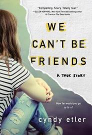 We Can't Be Friends by Cyndy Etler image