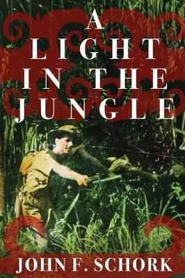 A Light in the Jungle by John F Schork image