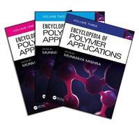 Encyclopedia of Polymer Applications, 3 Volume Set