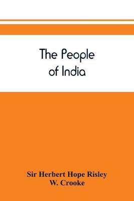 The people of India by Sir Herbert Hope Risley image