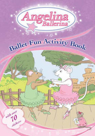 Angelina Ballerina's Ballet Fun Activity Book image