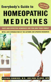 Everybody'S Guide to Homeopathic Medicines by Stephen Cummings
