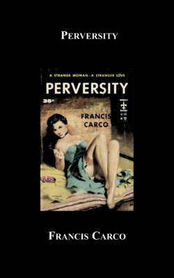 Perversity by Francis Carco