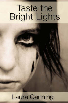 Taste the Bright Lights by Laura Canning