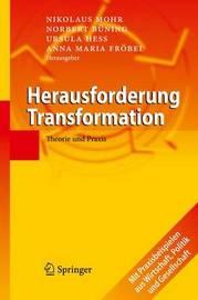 Herausforderung Transformation: Theorie Und Praxis