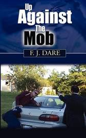 Up Against the Mob by F, J Dare image