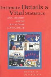 Intimate Details and Vital Statistics by Peter Davis