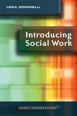 Introducing Social Work by Lena Dominelli