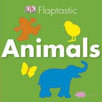 Flaptastic Animals (Lift the Flap) by DK image