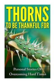 Thorns to Be Thankful for by Rachel J Rofe