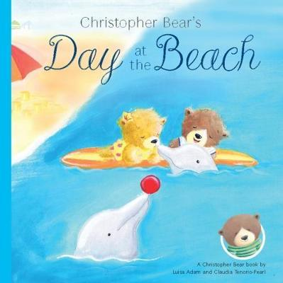 Christopher Bear's Day at the Beach by Luisa Adam