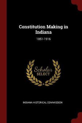 Constitution Making in Indiana
