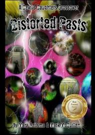 Distorted Pasts, a Devil's Daughters Crossover by Mara Reitsma