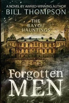 Forgotten Men by Bill Thompson