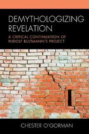 Demythologizing Revelation by Chester O'Gorman