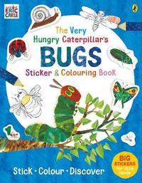 The Very Hungry Caterpillar's Bugs Sticker and Colouring Book by Eric Carle image