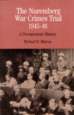 The Nuremberg War Crimes Trial of 1945-46 by Michael R. Marrus image