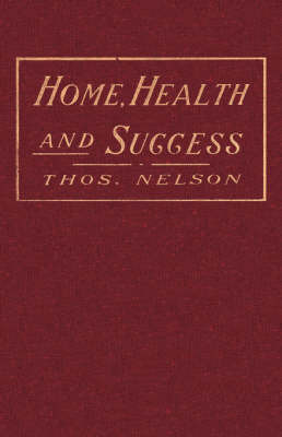 Home, Health and Success by Thos. Nelson