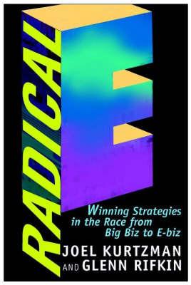 Radical E by Joel Kurtzman