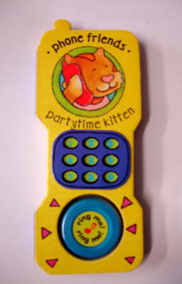 Phone Friends: Partytime Kitten