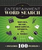 Entertainment Word Search: Movies, Music, Broadway, Sports, TV, and More! by John Samson