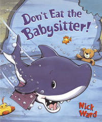 Don't Eat the Babysitter! by Nick Ward image